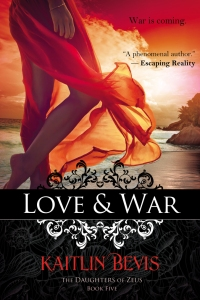 love-and-war, Aphrodite original cover, book four of the Daughters of Zeus series by Kaitlin Bevis. A new adult, greek mythology retelling
