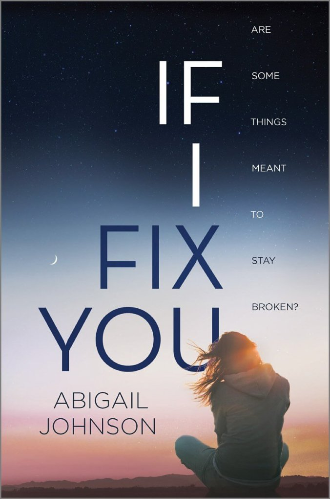 If I Fix You first edition book cover, YA Book, Abigail Johnson