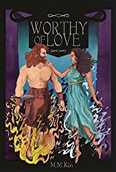 Worthy of Love by M.M Kin first edition book cover, Hephaestus, Kabeiro, Hades, Persephone, Aphrodite, Ares, Hera, Zeus, Greek Mythology Retelling